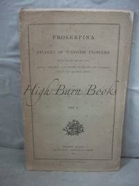 image of Prosperina: Studies of Wayside Flowers Part II