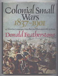 COLONIAL SMALL WARS, 1837-1901.
