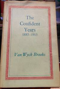 The Confident Year 1885-1915