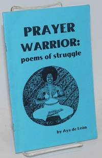 Prayer warrior: poems of struggle