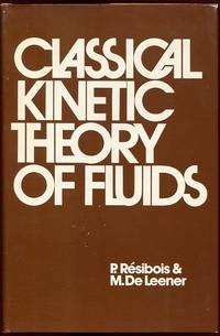 Classical Kinetic Theory of Fluids