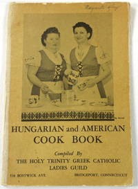 Hungarian and American Cook Book