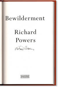 image of Bewilderment. Signed on the title page by Richard Powers.