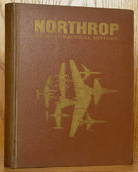 Northrop: An Aeronautical History