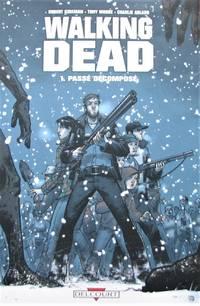 image of Walking Dead Tome1: Passé décomposé