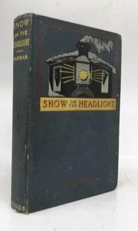 Snow On The Headlight: A Story of the Great Burlington Strike