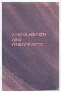 Whole Health and Chiropractic