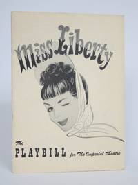 image of Irving Berlin, Robert E. Sherwood, and Moss Hart present the New Musical Comedy MISS LIBERTY