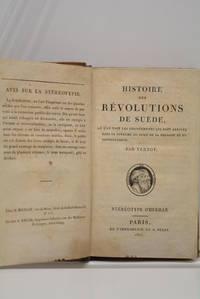 Histoire des Révolutions en Suède, où l'on voit les changements qui sont...