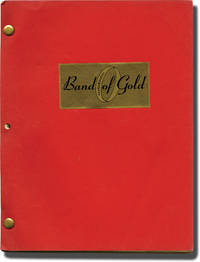 How to Save a Marriage and Ruin Your Life [Band of Gold] (Original screenplay for the 1968 film)