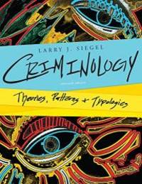 image of Cengage Advantage Edition: Criminology: Theories, Patterns, and Typologies