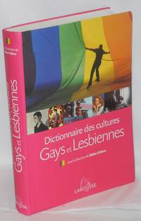 Dictionnaire des cultures gays et lesbiennes; avec Arnaud Lerch. Coordination: Frédéric Haboury