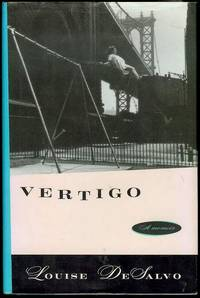 Vertigo: A Memoir by  Louise Ph.D Desalvo - Signed First Edition - 1996 - from Bookmarc's and Biblio.com