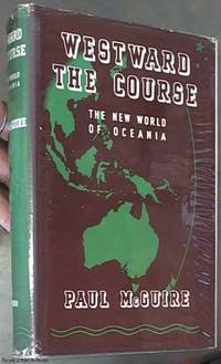 image of Westward the Course: the New World of Oceania