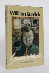 image of Someone with Me: The Autobiography of William Kurelek