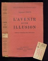 L'Avenir D'Une Illusion. Traduit De l'Allemand  Par Marie Bonaparte . [plus ephemera] by Freud, Sigmund. Translated By Marie Bonaparte - 1932