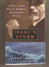 image of Isaac's Storm  A Man, a Time, and the Deadliest Hurricane in History