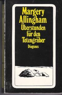 Uberstanden fur den Totengraber More Work for the Undertaker