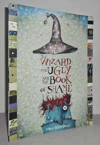 image of The Wizard, the Ugly and the Book of Shame