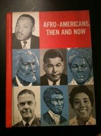 Afro-Americans, Then and Now
