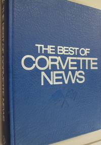 Best of Corvette News; A Nineteen Year Selection 1957-1976