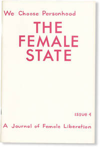 image of No More Fun and Games: A Journal of Female Liberation - No.4 [Cover title: The Female State: A Journal of Liberation] (April, 1970)