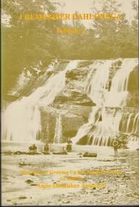 """I Remember Dahlonegea"""" Memories of Growing Up In Lumpkin County. Volume 2"""