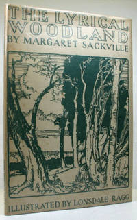 The Lyrical Woodlands. With Drawings by Lonsdale Rigg by  Margaret SACKVILLE - Hardcover - (1945). - from Bow Windows Bookshop and Biblio.com