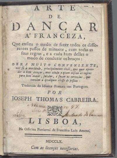 Arte de dançar a' franceza, Que...
