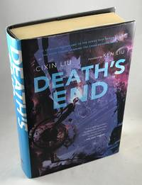 Death's End by  Cixin Liu - First US Edition/First Printing - 2016 - from Lost Paddle Books, IOBA (SKU: LPB002973CL)