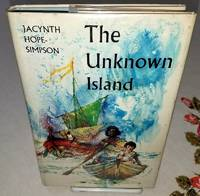 THE UNKNOWN ISLAND by  Jacynth Hope-Simpson - First Edition - from Windy Hill Books and Biblio.com