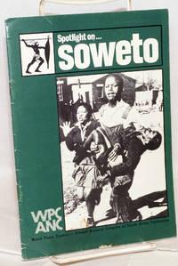image of Spotlight on . . .  Soweto