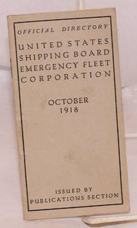 Official Directory United States Shipping Board Emergency Fleet Corporation, October 1918