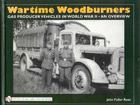 image of Wartime Woodburners: Gas Producer Vehicles in World War II