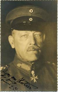 Photographic postcard signed and inscribed by Oscar von Hutier (1857-1934).