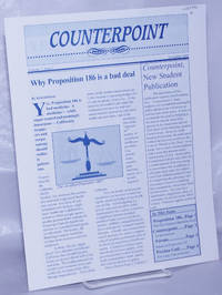image of Counterpoint. Volume 1, Issue 1, November 1994. Why Proposition 186 is a bad deal. Counterpoint, New Student Publication