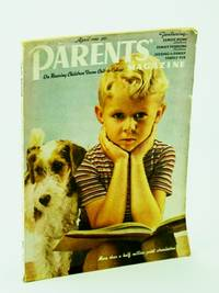 Parents' Magazine - On Rearing Children from Crib to College, April (Apr.) 1940 - Being a Father is Fun / What About Social Hygiene?