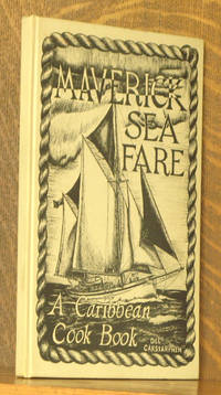 MAVERICK SEA FARE, A CARIBBEAN COOK BOOK