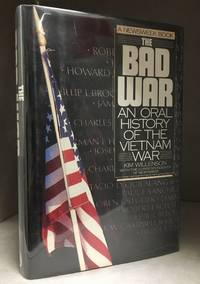 image of The Bad War; An Oral History of the Vietnam War