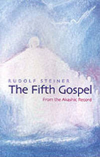 image of The Fifth Gospel: From the Akashic Records
