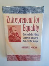 image of Entrepreneur for Equality: Governor Rufus Bullock, Commerce, and Race in Post-Civil War Georgia