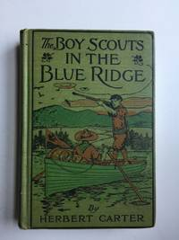 The Boy Scouts in the Blue Ridge, or Marooned Among the Moonshiners