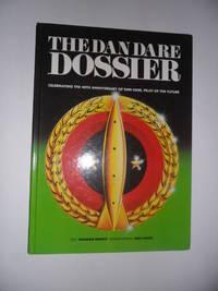 The Dan Dare dossier, celebrating the 40th anniversary of Dan Dare, pilot of the future.