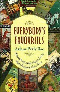 Everybody's Favourites: Canadians Talk about Books That Changed Their Lives