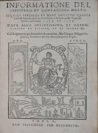 Informatione del pestifero, et contagioso morbo: Il quale affligge et have afflitto questa città di Palermo, & molte altre città, e terre di questo regno di Sicilia, nell'anno 1575. et 1576