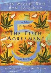 image of The Fifth Agreement: A Practical Guide to Self-Mastery (A Toltec Wisdom Book)