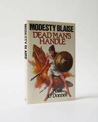 Modesty Blaise. Dead Man's Handle by  Peter O'Donnell - Signed First Edition - 1985 - from Karol Krysik Books, ABAC/ILAB, IOBA, PBFA (SKU: 5830)