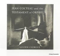 Jean Cocteau and the Testament of Orpheus: The Photographs
