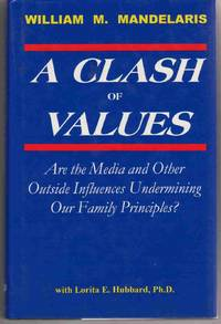 A CLASH OF VALUES [SIGNED by AUTHOR]