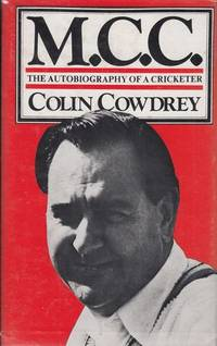 M.C.C. The Autobiography of a Cricketer.